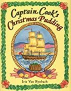 Captain Cook's Christmas Pudding by…