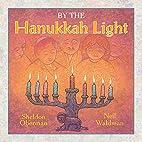 By the Hanukkah Light by Sheldon Oberman