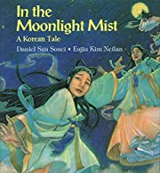 In the Moonlight Mist: A Korean Tale de…