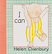 I Can (Baby Beginner Board Books) –…