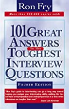 101 Great Answers to the Toughest Interview…