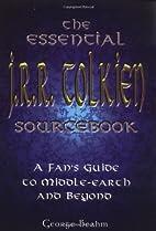 The Essential J. R. R. Tolkien Sourcebook: A…
