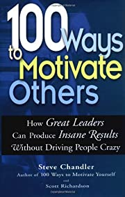 100 Ways To Motivate Others: How Great…