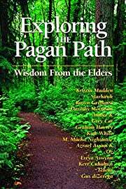 Exploring the Pagan Path: Wisdom From the…