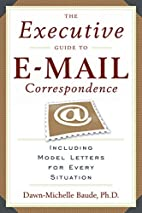 The Executive Guide to E-mail…