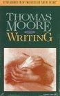 On writing / Thomas Moore