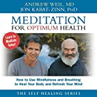 Meditation for Optimum Health: How to Use…