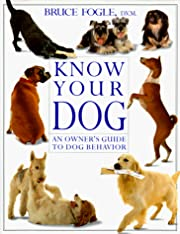 Know Your Dog – tekijä: Bruce Fogle