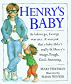 Henry's Baby by Mary Hoffman