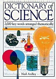 Dictionary of Science af Neil Ardley