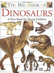 Big Book of Dinosaurs de DK Publishing