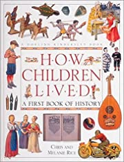 How Children Lived A First Book of History…