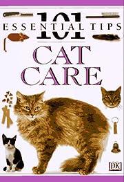 Cat Care (101 Essential Tips) von Andrew…