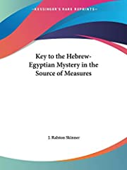 Key to the Hebrew-Egyptian Mystery in the…