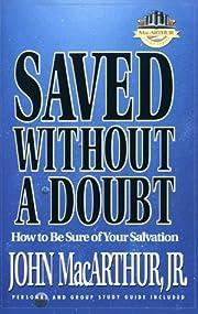 Saved Without a Doubt (MacArthur Study) de…