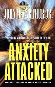 Anxiety Attacked (MacArthur Study) de John…
