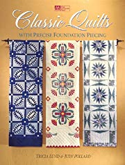 Classic Quilts With Precise Foundation…