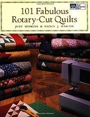 101 Fabulous Rotary-Cut Quilts de Nancy J.…