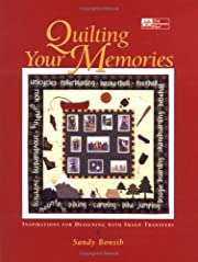 Quilting Your Memories: Inspirations for…