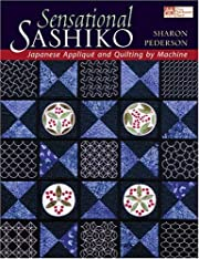 Sensational Sashiko: Japanese Applique And…
