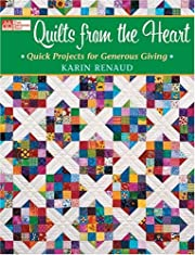 Quilts from the Heart: Quick Projects for…