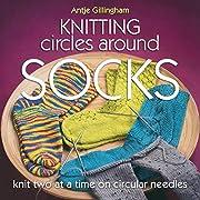 Knitting circles around socks : knit two at…