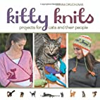 Kitty Knits: Projects for Cats and Their…