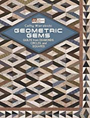 Geometric Gems: Quilts from Diamonds,…