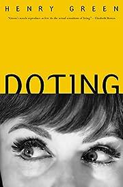Doting (British Literature) de Henry Green