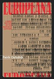 Europeana: A Brief History of the Twentieth…