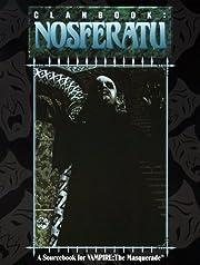 Clanbook: Nosferatu (Vampire: The…