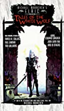 Michael Moorcock's Elric: Tales of the White…