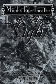 Laws of the Night (Mind's Eye Theatre) –…