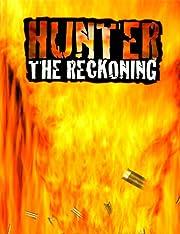 Hunter: The Reckoning de Bruce Baugh