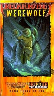 Predator & Prey Werewolf *OP (Vampire: The…