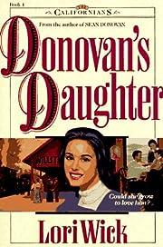Donovan's Daughter (The Californians, Book…