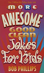 More Awesome Good Clean Jokes for Kids de…