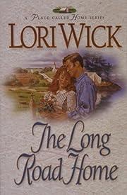 Long Road Home #3 de Lori Wick