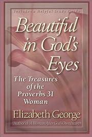 Beautiful in God's Eyes por Elizabeth George
