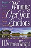 Winning Over Your Emotions: Helpful Answers That Will Change Your Life