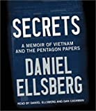 Secrets : a memoir of Vietnam and the Pentagon papers