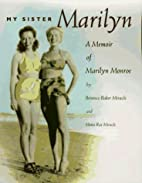 My sister Marilyn : a memoir of Marilyn…