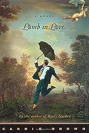Lamb in Love: A Novel par Carrie Brown