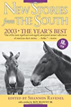 New Stories from the South 2003: The Year's…