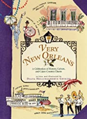 Very New Orleans: A Celebration of History,…