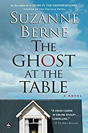Ghost at the Table: A Novel af Suzanne Berne