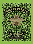 Wicked Plants: The Weed That Killed…