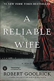 A Reliable Wife af Robert Goolrick