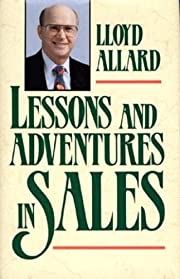 Lessons and Adventures in Sales…