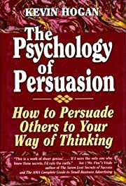 The Psychology of Persuasion: How to…